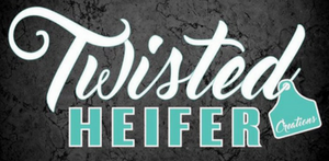 Twisted Heifer Creations